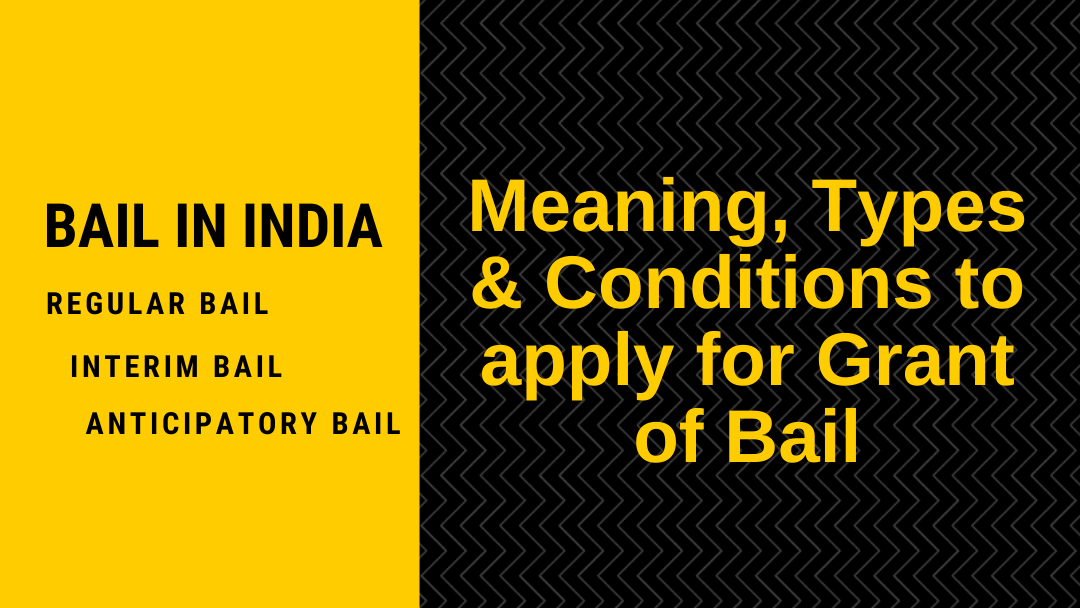 Types of Bail in India - Avd Bindu Dubey
